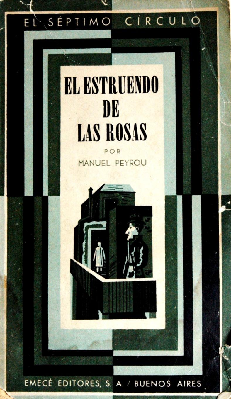 Portada José Bonomi Manuel Peyrou, El estruendo de las rosas