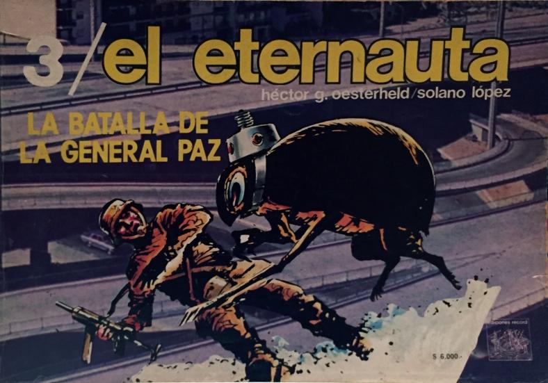 Historieta El Eternauta - Ilustrador Francisco Solano López.