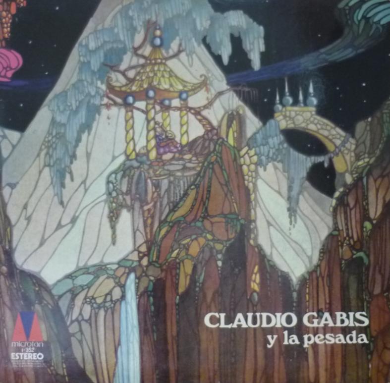 Tapa del disco Claudio Gabis y La Pesada del Rock and Roll (1972)