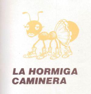 La hormiga caminera
