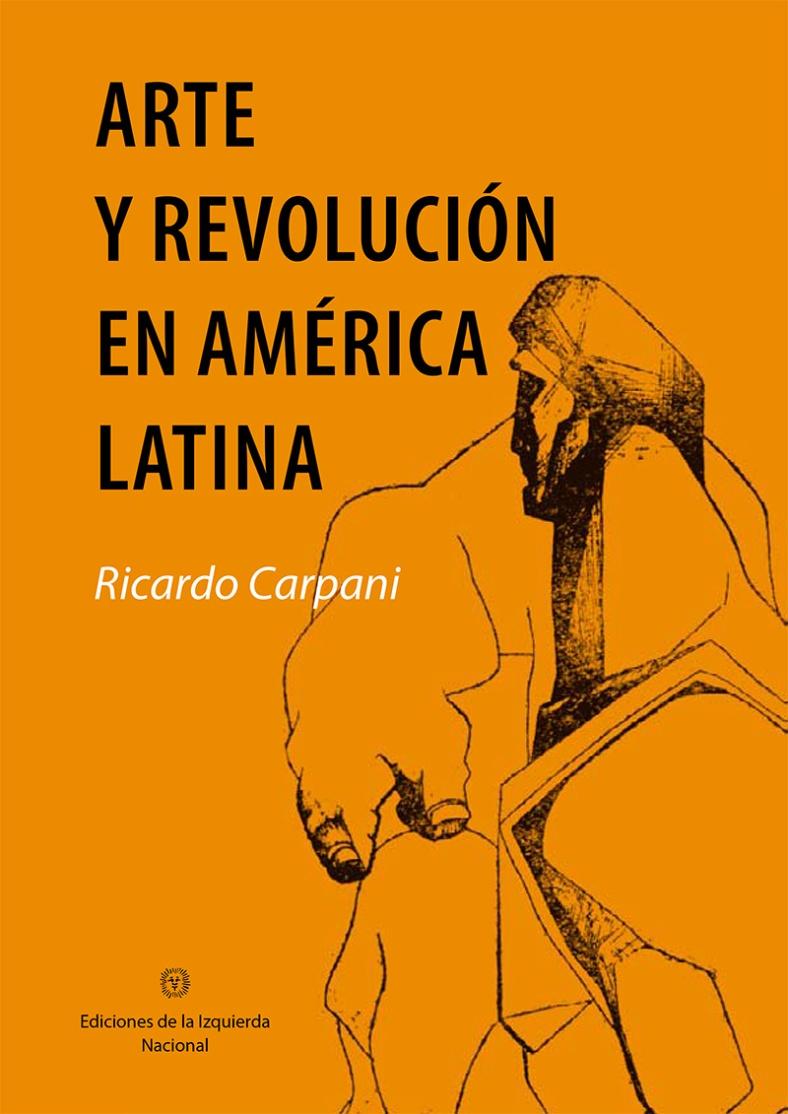 Ricardo Carpani - Arte y revolucion-1